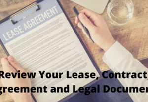 Review Your Lease, Contract, Agreement, Legal Document .