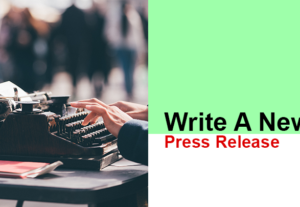 Write a newsworthy press release