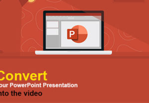 Convert Powerpoint presentation into video